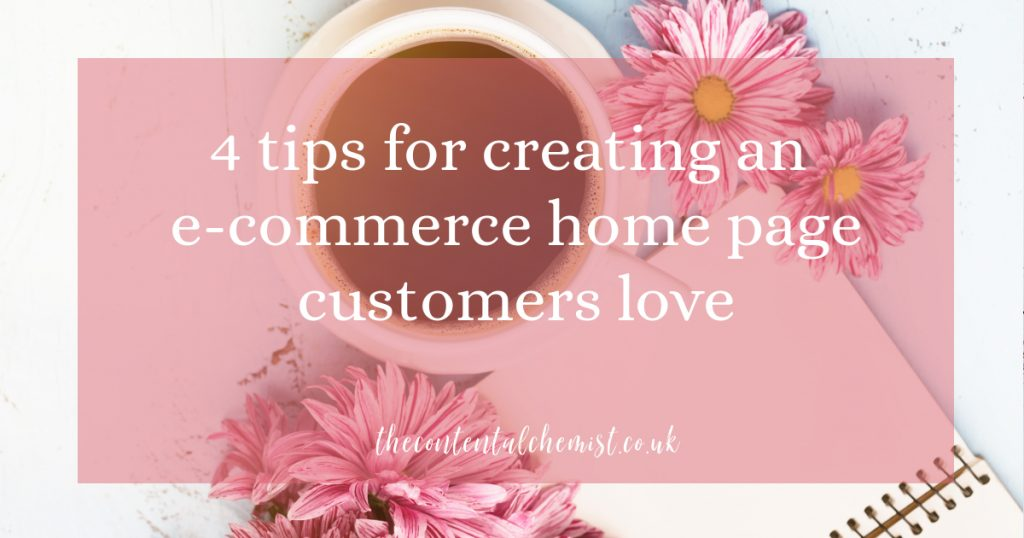 Blog post: 4 tips for creating an e-commerce home page customers love